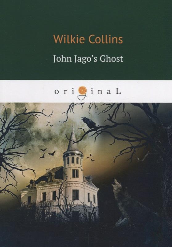 Collins W. John Jago's Ghost