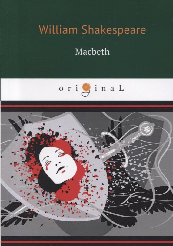 Shakespeare W. Macbeth shakespeare w macbeth