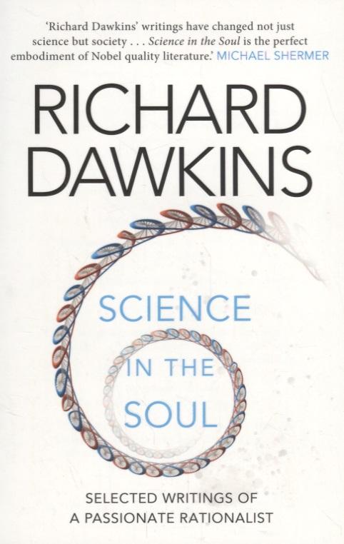 Dawkins R. Science in the Soul