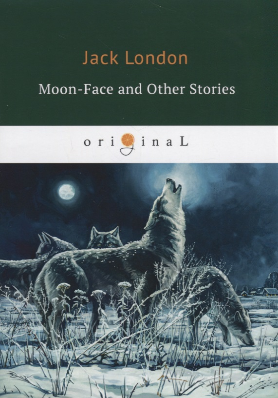 London J. Moon-Face and Other Stories j conrad typhoon and other stories