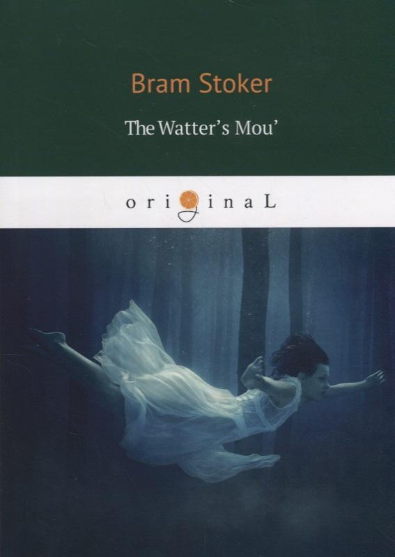 Stoker B. The Watter's Mou' stoker b the jewel of seven stars