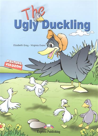 The Ugly Duckind. Picture Version + Texts & Pictures. Story Book