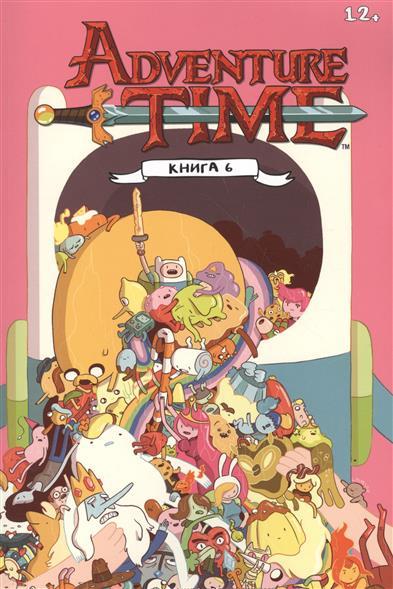 Adventure Time. Время приключений с Финном и Джейком. Книга 6