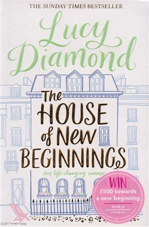 Diamond L. The House of New Beginnings the house of truth