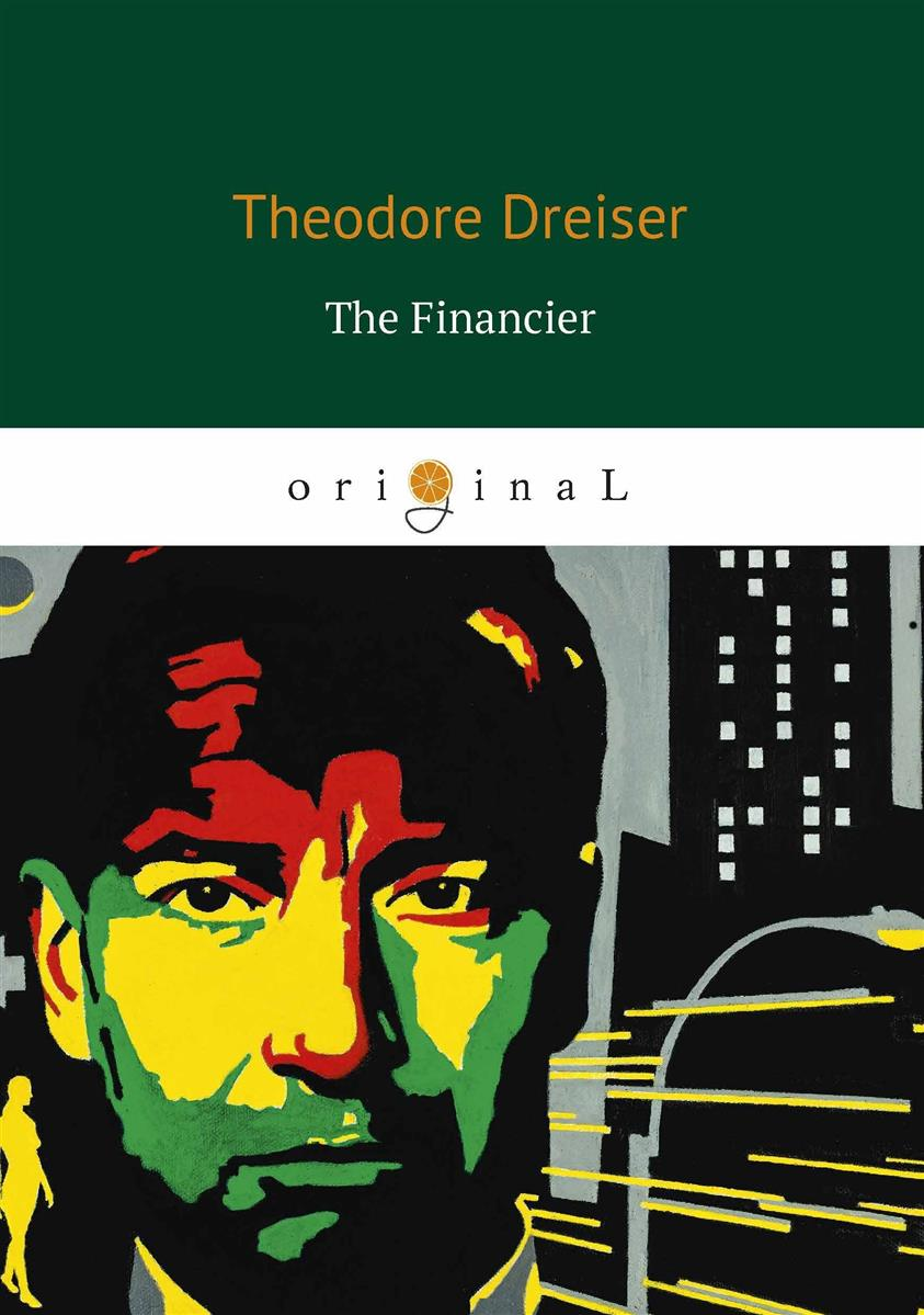 Dreiser T. The Financier клатч galib клатч