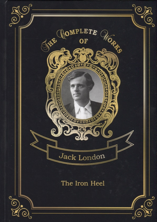 London J. The Iron Heel london j the iron heel