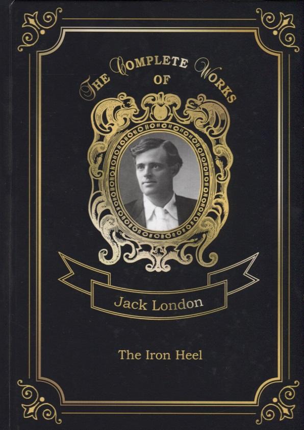 London J. The Iron Heel
