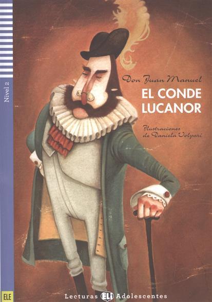 Manuel D. El Conde Lucanor. Nivel 2 (+СD) nuevo prisma nivel c1 libro de ejercicios cd
