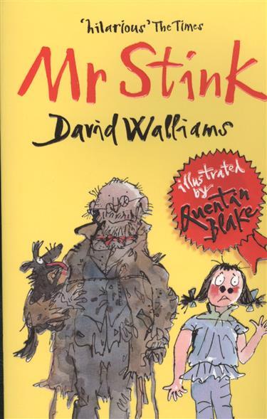 Walliams D. Mr Stink ISBN: 9780007279067 mr stink