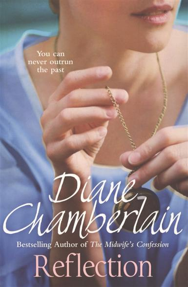 Chamberlain D. Reflection chamberlain d the silent sister isbn 9781447211303