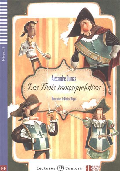 Dumas A. Les Trois mousquetaires. Niveau 2 (+CD) les trois garçons мокасины