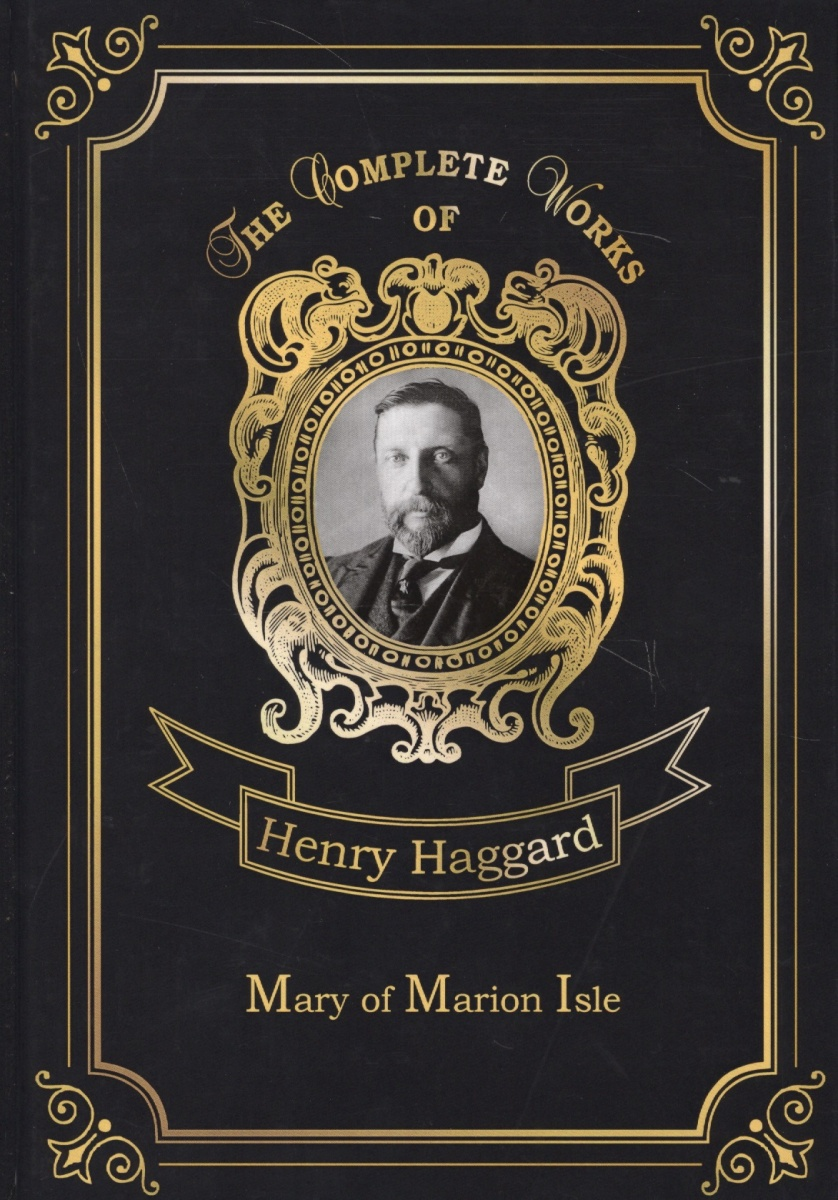 Haggard H. Mary of Marion Isle ISBN: 9785521077625 walker marion f abc of stroke