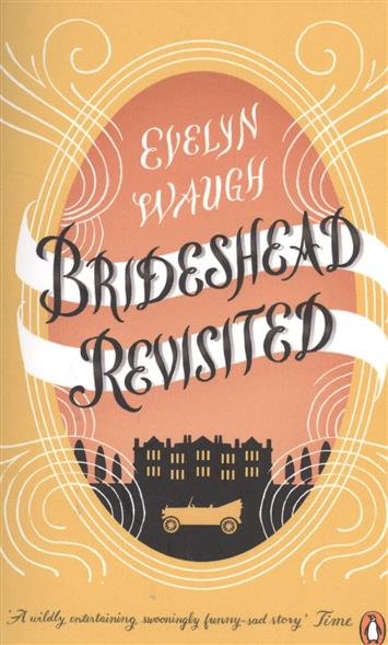 Waugh E. Brideshead Revisited crossroads revisited cd