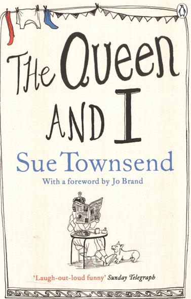 Townsend S. The Queen and I
