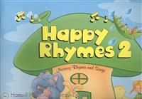 Dooley J., Evans V. Happy Rhymes 2. Nursery Rhymes and Songs. Big Story Book ISBN: 9781848627406 evans v dooley j hello happy rhymes nursery rhymes and songs big story book