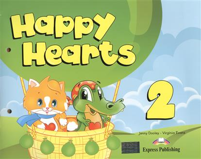Dooley J., Evans V. Happy Hearts 2. Учебник (для детей 5-6 лет) (Комплект с вкладышем) jenny dooley virginia evans hello happy rhymes nursery rhymes and songs