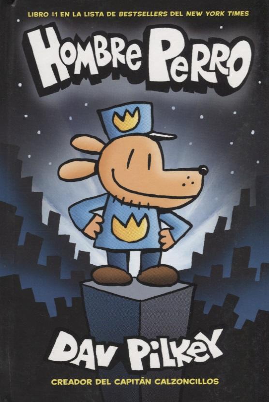 Pilkey D. Hombre Perro