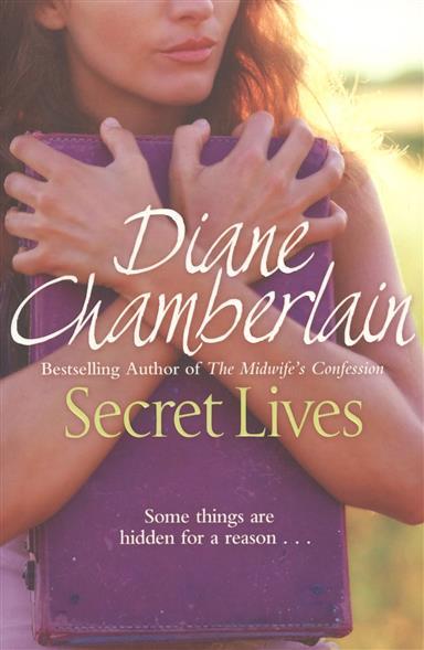 Chamberlain D. Secret Lives chamberlain d the silent sister isbn 9781447211303