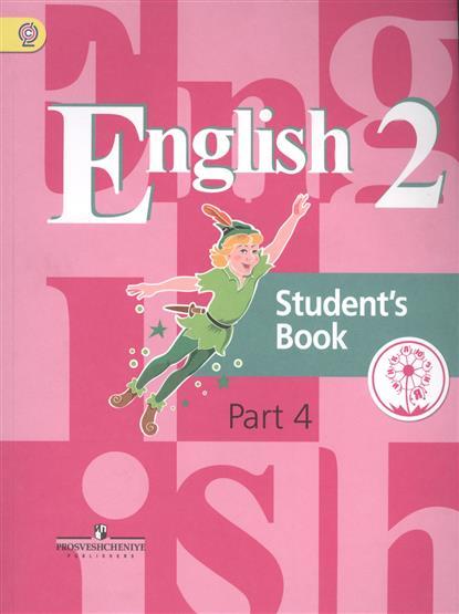 English. Student's book. 2 класс. В 5-ти частях. Часть 4. Учебник