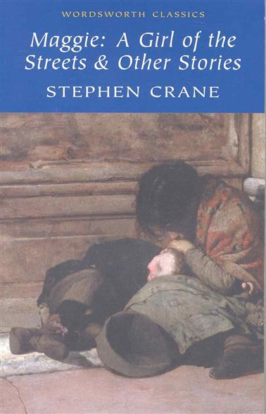 an analysis of stephen cranes novel a girl of the streets