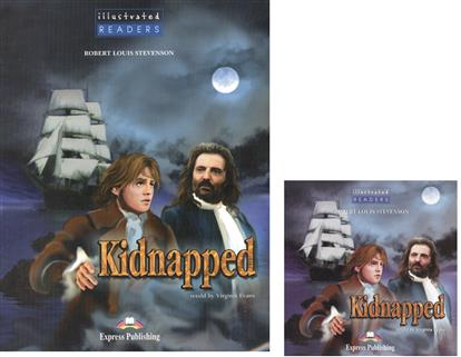 Stevenson R. Kidnapped. Level 4 (+CD) stevenson r kidnapped level 4 cd