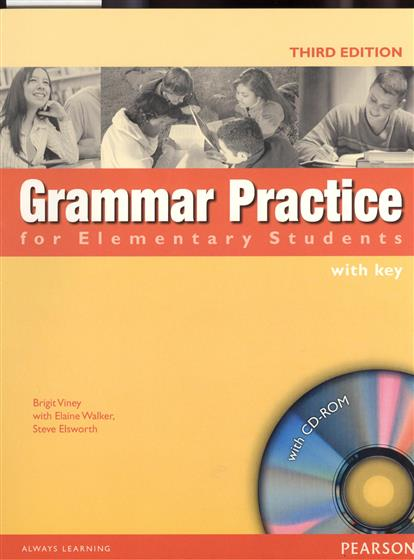 Viney B., Walker E., Elsworth S. Grammar Practice for Elementary Students with key (+CD) oxford practice grammar книгу украина