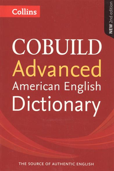 COBUILD Advanced American English Dictionary collins cobuild ielts dictionary