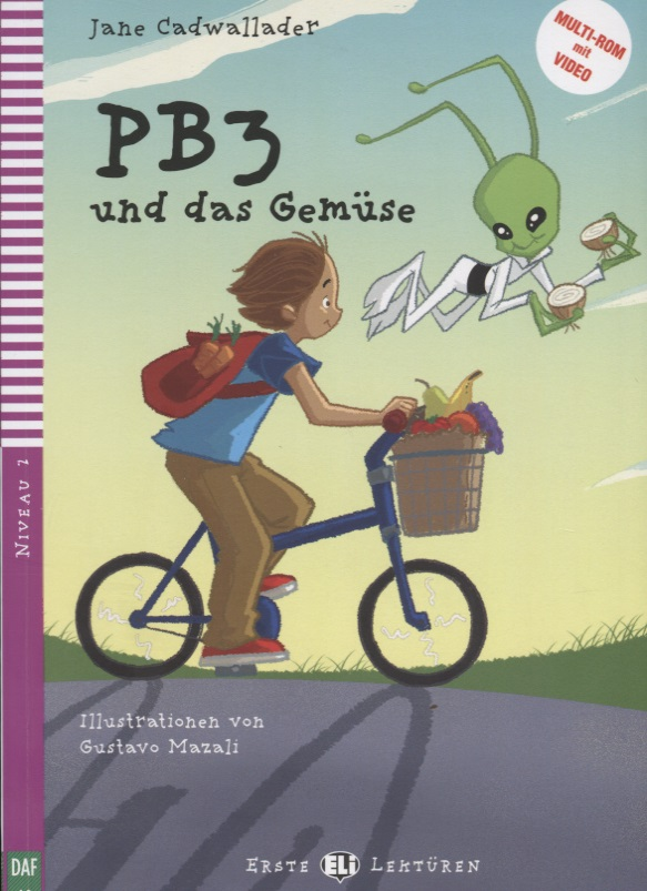 Cadwallader J. Pb3 und das gemuse. Niveau 2 (Учебник на немецком языке) (+CD) cadwallader j mamie petronille et le pirate niveau 1 cd