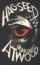 Hag-Seed. The Tempest Retold