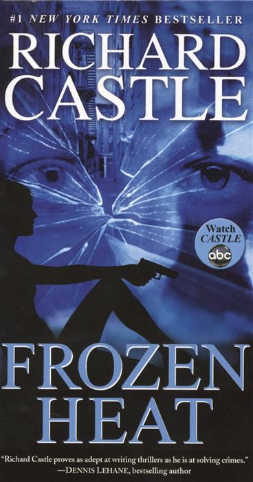 Castle R. Frozen Heat (Nikki Heat)