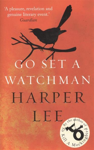 Lee H. Go Set a Watchman вытяжка elikor эпсилон 50 медный антик зол