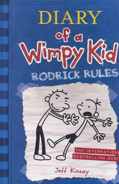 Kinney J. Diary of a Wimpy Kid Rodrick Rules