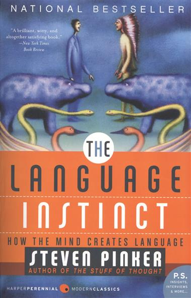 Pinker S. The Language Instinct: How the Mind Creates Language chaucer s language