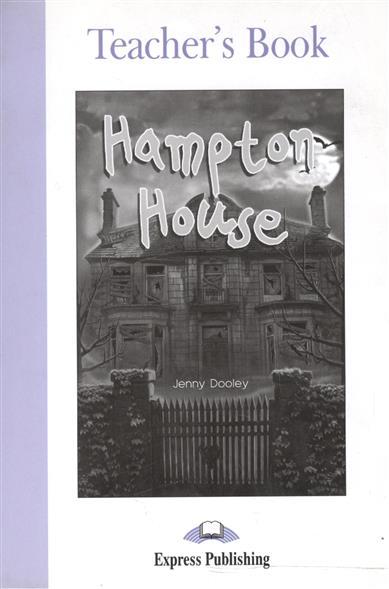 Hampton House. Teacher's Book