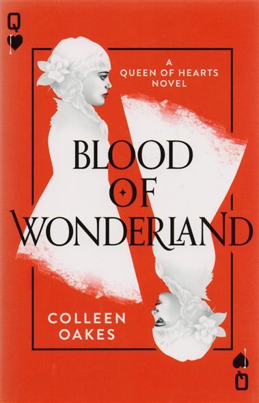 Oakes C. Blood of Wonderland blood of tyrants