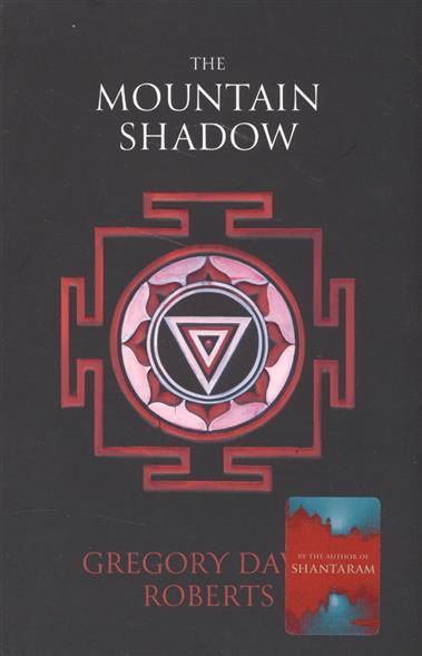 Roberts G. The Mountain Shadow the mountain shadow