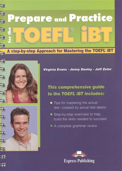 Evans V., Dooley J., Zeter J. Prepare and Practice for the TOEFL® iBT evans v dooley j henry hippo pictire version texts & pictures isbn 9781846795602