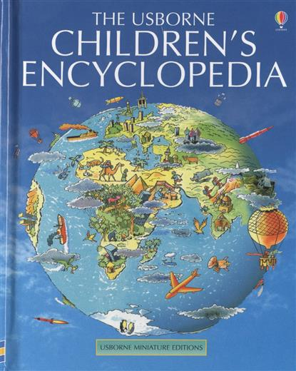 Elliott J., King C. The Usborne Children`s Encyclopedia elliott sober unto others – the evolution