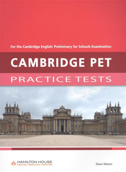 где купить Watson D. Cambridge pet Practice tests. Student's Book по лучшей цене