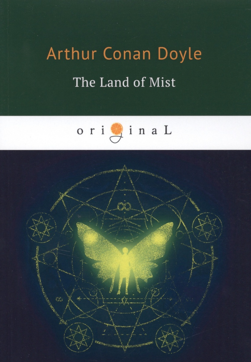 Doyle A. The Land of Mist doyle a c the land of mists страна туманов на английском языке isbn 978 5 521 07138 8