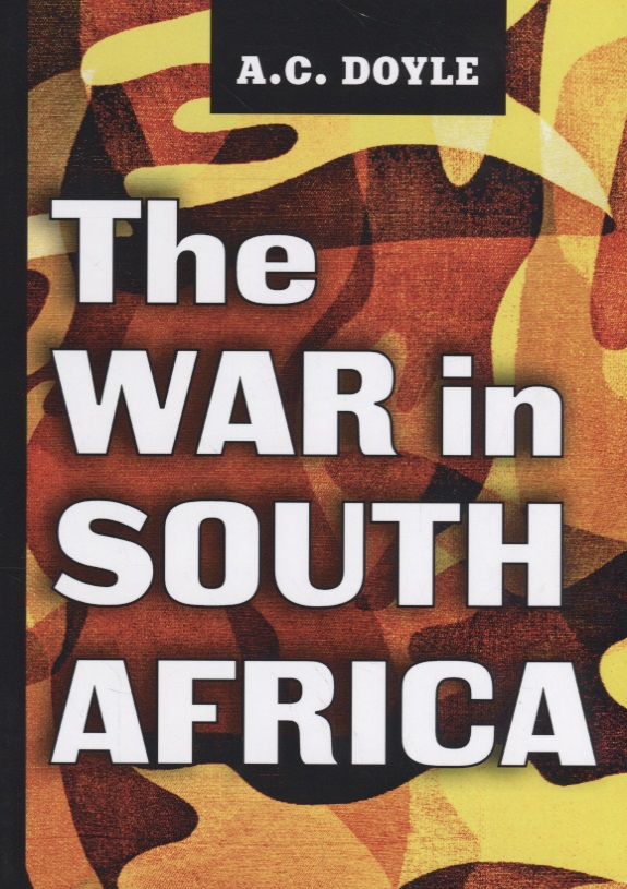 Doyle A. The War in South Africa цены