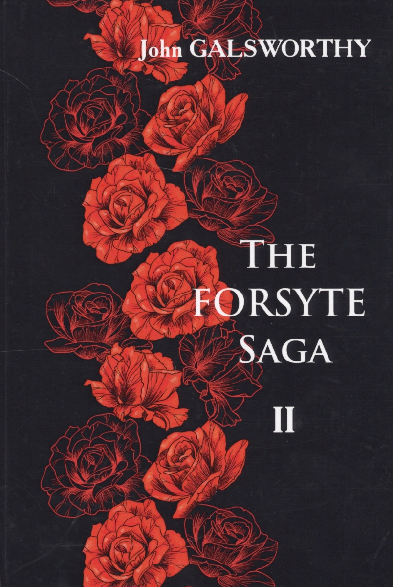 Galsworthy J. The Forsyte Saga. Volume 1. In Chancery. Interlude: Awakening. Книга на английском языке secret warriors the complete collection volume 1