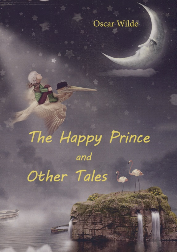 Wilde O. The Happy Prince and Other Tales wilde o the importance of being earnest and other plays