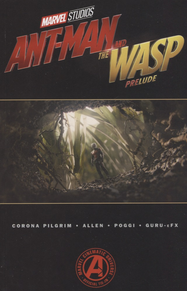 Pilgrim W. Ant-Man and the Wasp Prelude marvel s ant man prelude