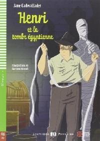 Cadwallader J. Henri et la tombe egyptienne. Niveau 4 (+2CD)