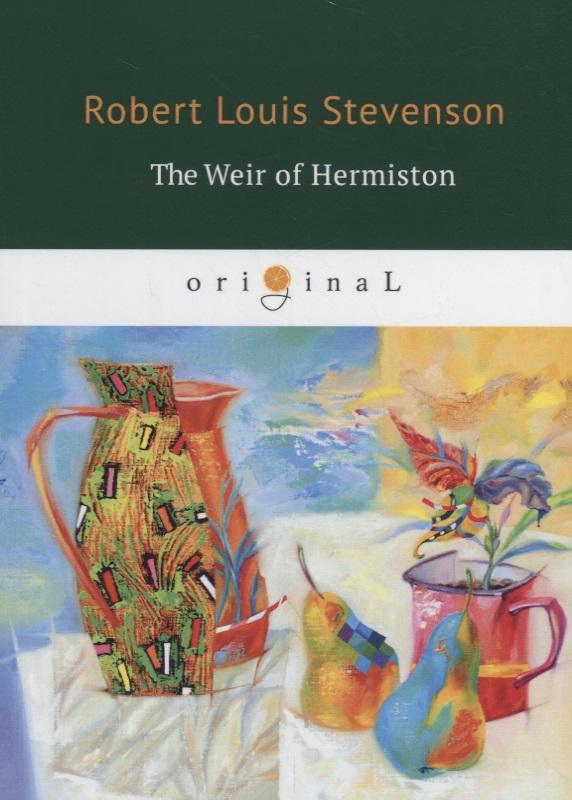 купить Stevenson R. The Weir of Hermison по цене 300 рублей