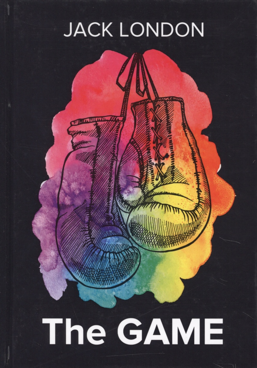 London J. The Game. Книга на английском языке austen j sense and sensibility книга на английском языке