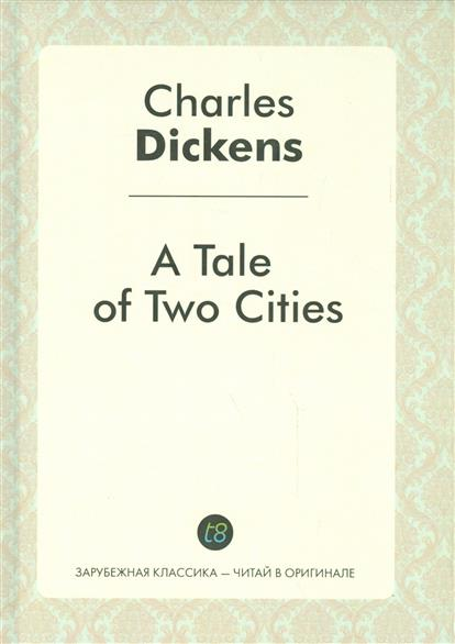 Dickens Ch. A Tale of Two Cities dickens charles rdr cd [teen] oliver twist