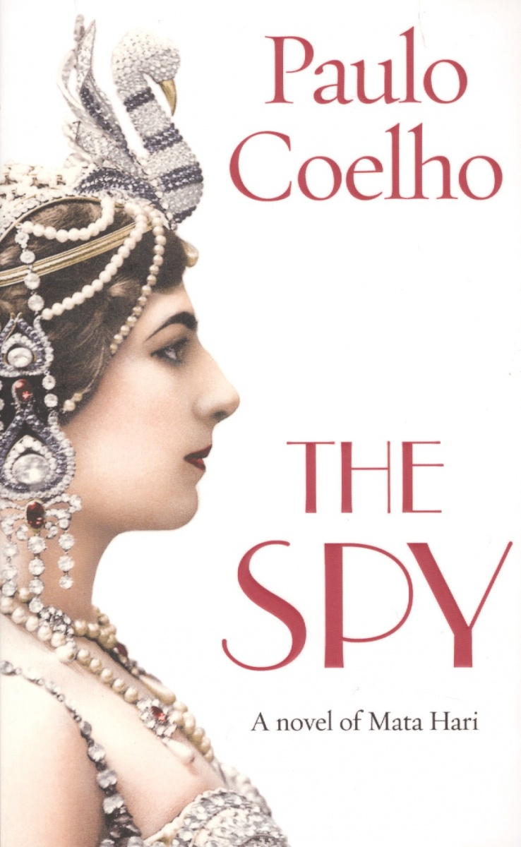 Coelho P. The Spy coelho p the fifth mountain