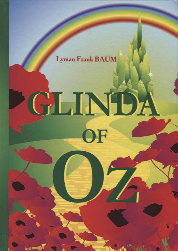 Baum L. Glinda of Oz baum l the wizard of oz